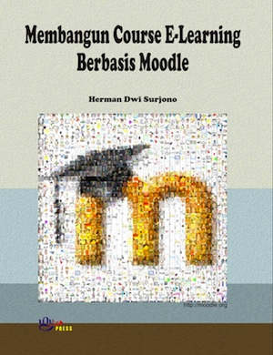 membangun e-learning dg moodle by herman dwi surjono
